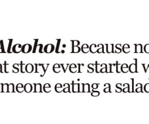 alcohol, drunk, and salad image