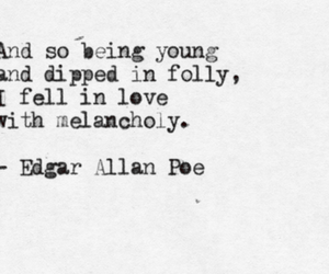 quotes, melancholy, and edgar allan poe image