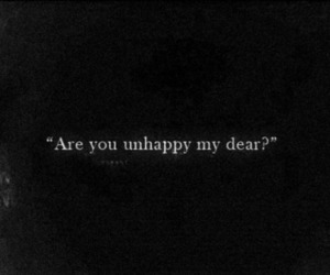 unhappy, text, and quotes image