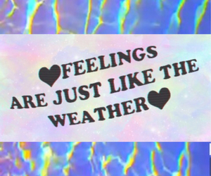 quote, feelings, and weather image