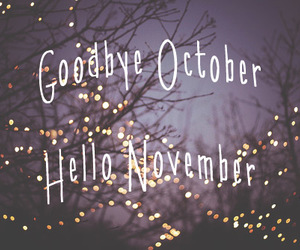 november, october, and hello image
