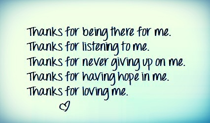 Image result for thank you for never giving up on me quotes