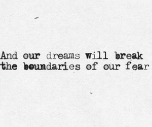 Dream, quote, and fear image