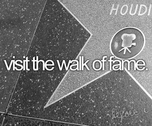 quote, Walk of Fame, and before i die... image