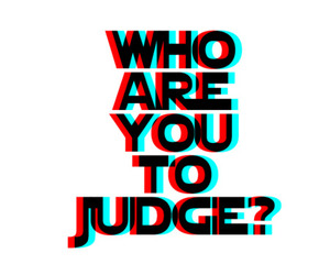 beautiful, free, and judge image