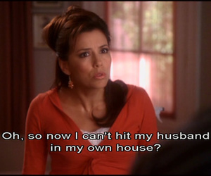 Desperate Housewives, funny, and quote image