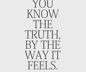 quotes, truth, and feel image