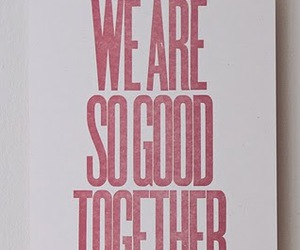 together, quote, and text image