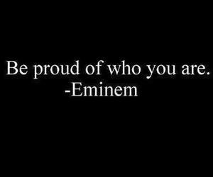 eminem, quote, and proud image