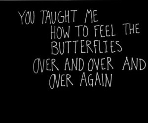 butterflies, quotes, and I Love You image