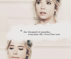 paradise, pretty little liars, and ashley benson image