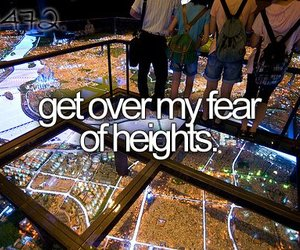 fear, heights, and before i die image