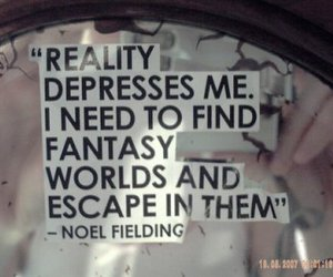 reality, quotes, and fantasy image
