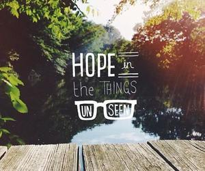 hope, quote, and unseen image