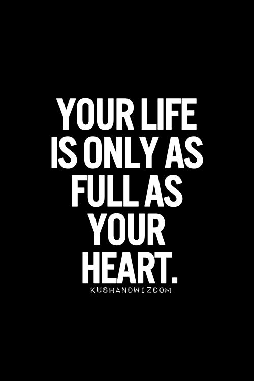 Image result for full heart quotes