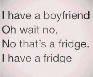 boyfriend, fridge, and funny image