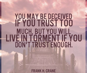 trust, deceived, and live in torment image