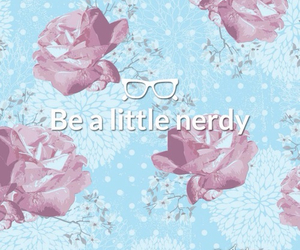 girl, nerd, and quotes image