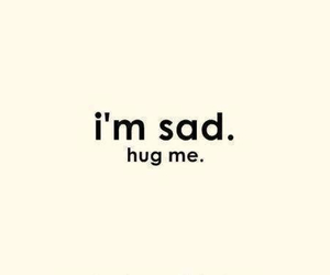 sad, hug, and text image