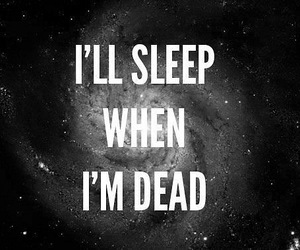 sleep, dead, and quote image