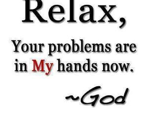 quote, relax, and god image