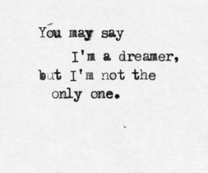 quote, dreamer, and john lennon image