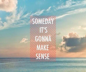 quotes, someday, and sense image