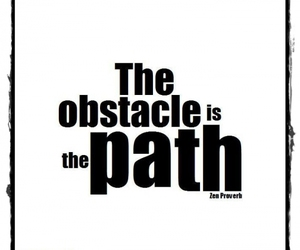 obstacle, path, and quotations image