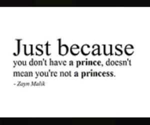 princess, quote, and zayn malik image