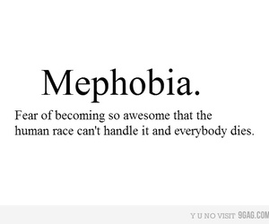 mephobia, awesome, and quotes image