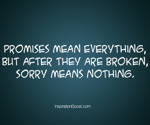 promise, quotes, and sorry image