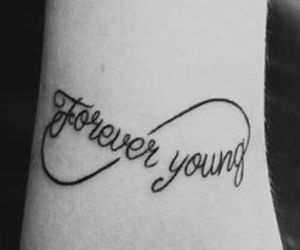tattoo, Forever Young, and forever image