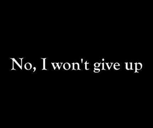 quote, text, and give up image