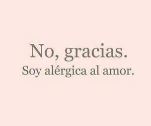 love, allergic, and frases image