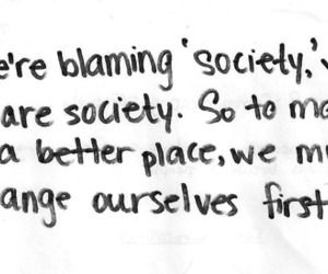 society, quote, and change image