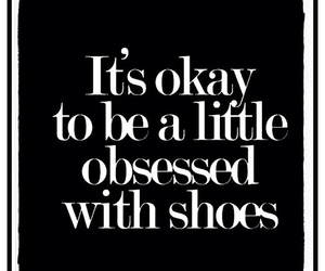 shoes, quote, and true image