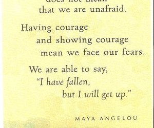 courage, quote, and maya angelou image