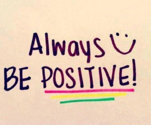 positive, smile, and always image