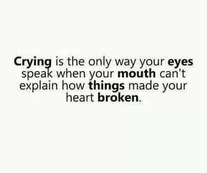 quotes, broken, and crying image