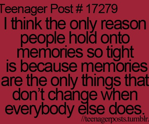 memories, teenager post, and change image