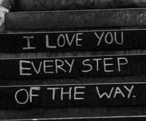 love, quotes, and step image