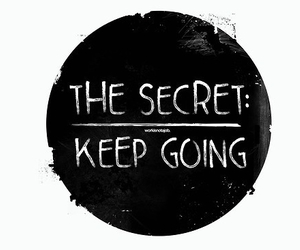 quote, keep going, and secret image