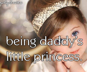 daddy, princess, and quote image