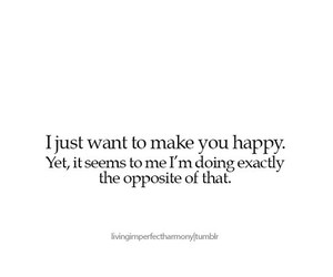 I Just Want To Make You Happy Quotes Archidev