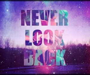 look, never, and back image