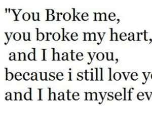 31 Images About You Broke My Heart On We Heart It See More