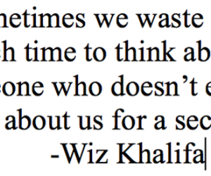wiz khalifa, quote, and text image
