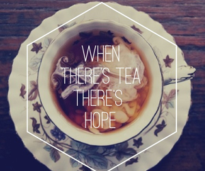 hope, quote, and tea image