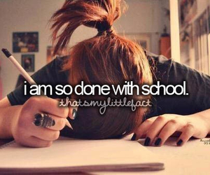 school, done, and hate image