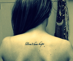 tattoo, hope, and don't lose hope image